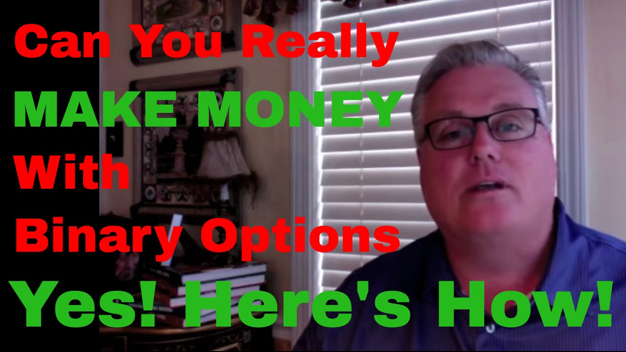 Can you really make money with binary options yes