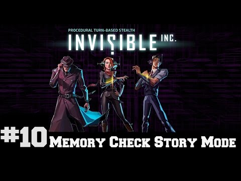 Invisible Inc - Memory Check Story Part 10