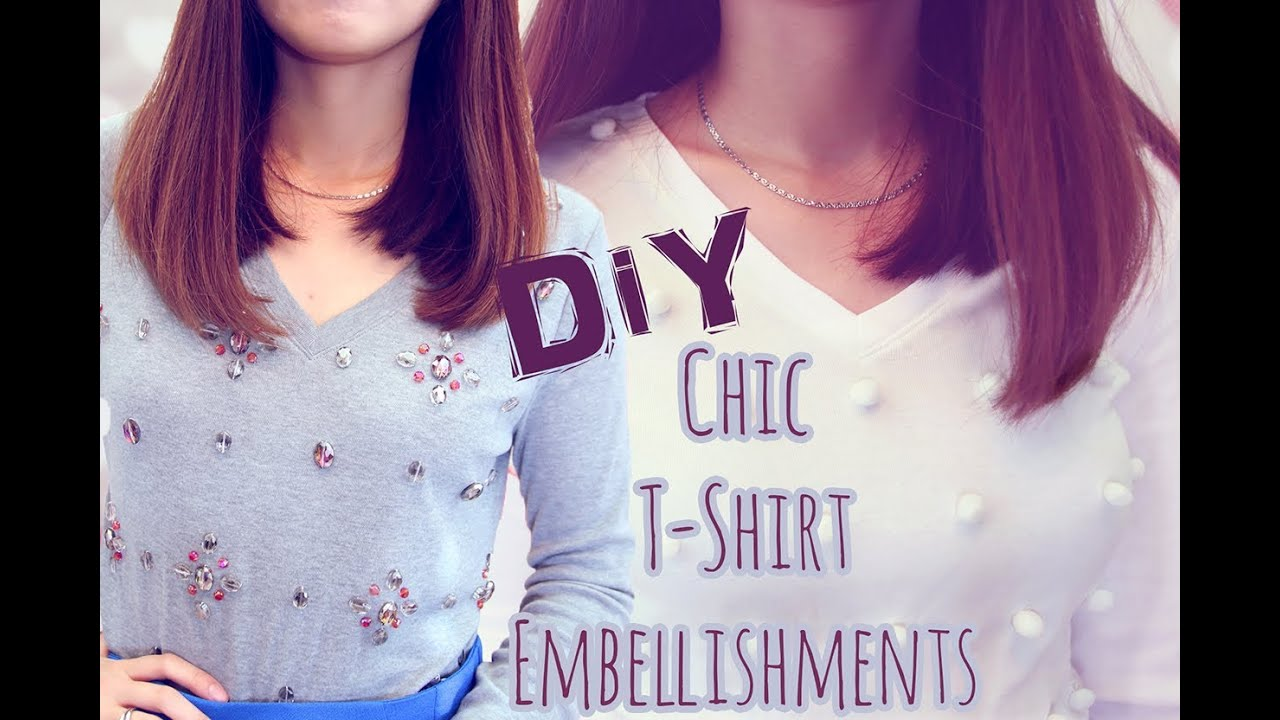 ❣ DIY:Chic Ways To Decorate Your Shirts   YouTube