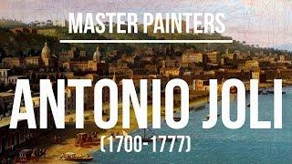 Antonio Joli (1700-1777) A collection of paintings 4K Ultra HD