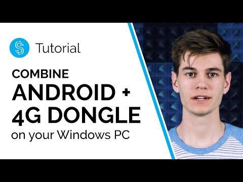 How To Combine Android Phone And 3G/4G Dongle Connections On A PC