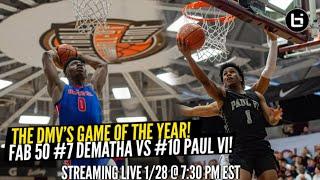 The DMV's Game of the Year! Fab 50 #7 Dematha vs #10 Paul VI!