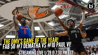 The DMV's Game of the Year! Fab 50 #7 Dematha vs #10 Paul VI!