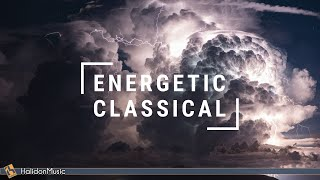 Fast, Energetic Classical Music