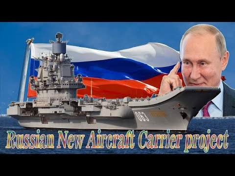 Russia Interested In New Aircraft Carrier Project For The Russian Armed Forces!