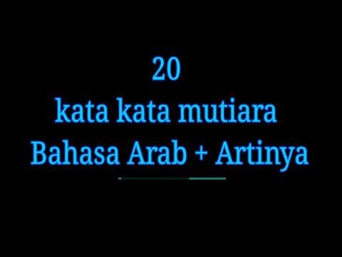 20 Kata Kata Mutiara Bahasa Arab Dan Artinya Youtube