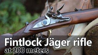 Shooting the flintlock Jäger rifle to 200 meters