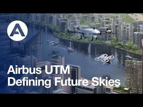 Airbus UTM: Defining Future Skies