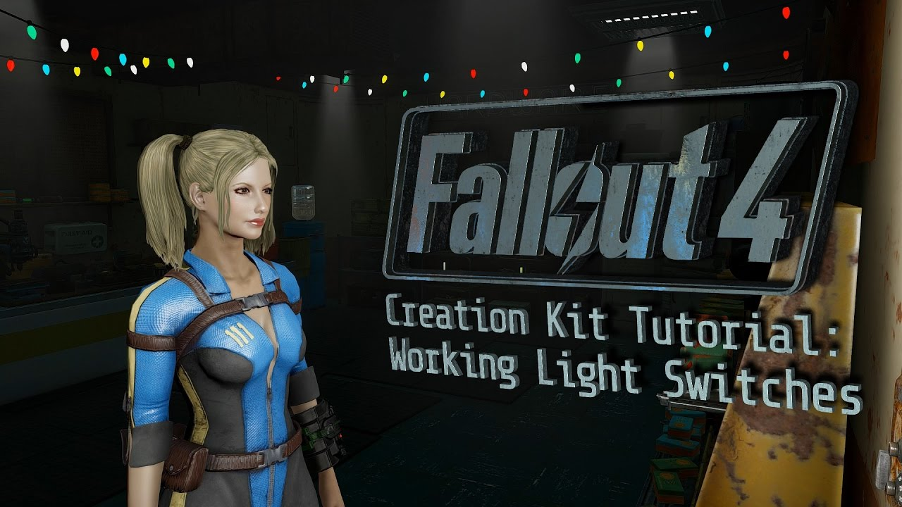 Fallout 4 Creation Kit Tutorial  Working Light Switches