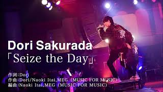 「Seize the Day」 so now I don't wanma miss this chance. 君の全てを...