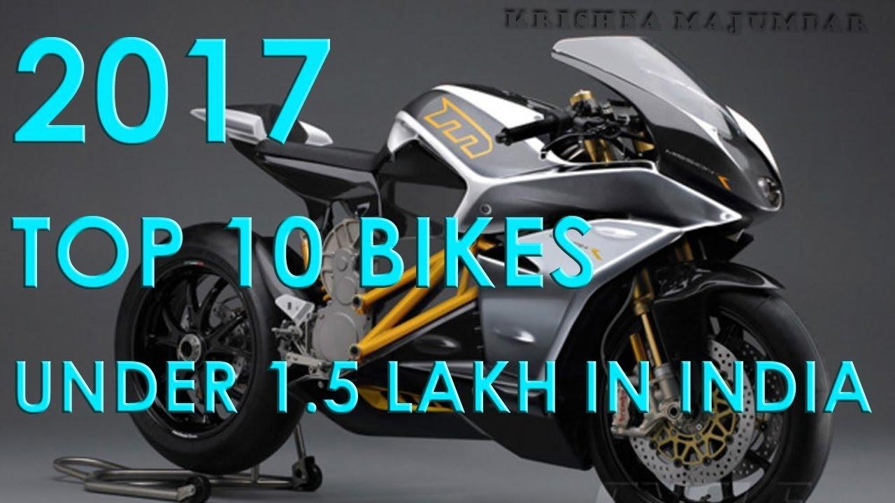 Top 10 premiun bikes under 1.5 lakh in india 2017-2018