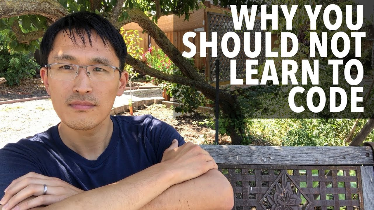 """Download Why you should not learn to code.  (""""Just stop already, it's too hard."""")"""