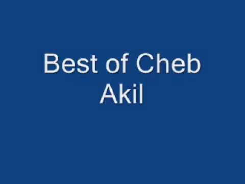 Best of Cheb Akil, King of Romance