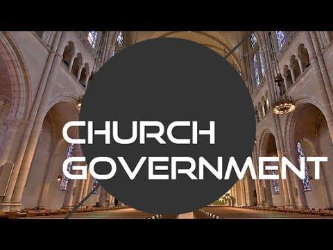General Principles of Church Government - May 21, 2017