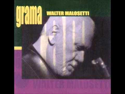'Grama' - Walter Malosetti - Full album - 2000