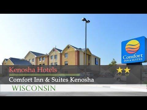 Comfort Inn & Suites Kenosha - Kenosha Hotels, Wisconsin