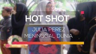 Video Julia Perez Meninggal Dunia  - Hot Shot download MP3, 3GP, MP4, WEBM, AVI, FLV Desember 2017