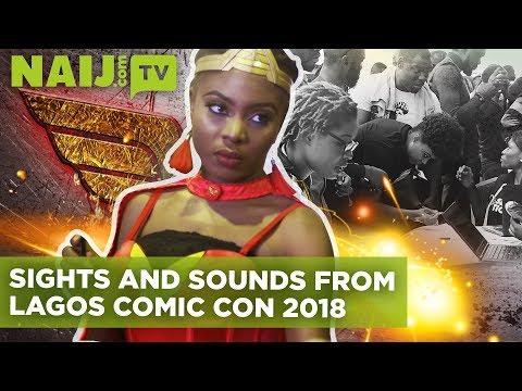 Lagos Comic Con 2018 - Sights and Sounds | Naij.com TV