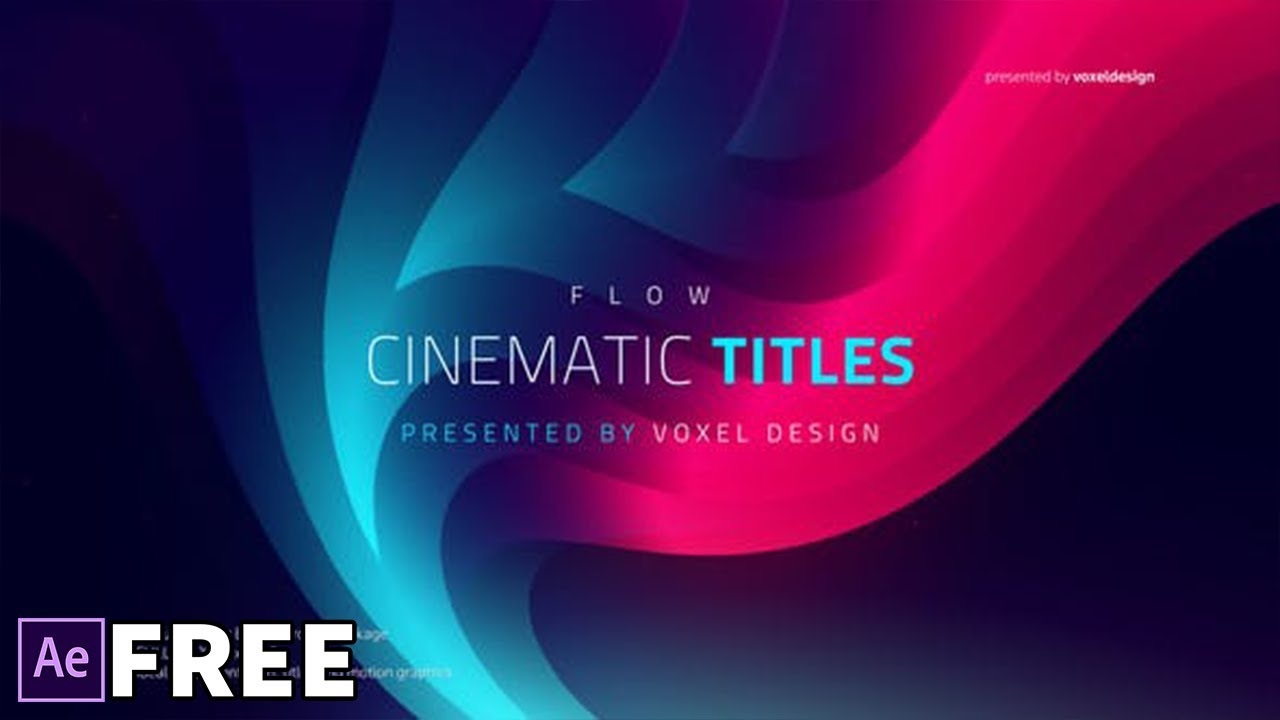 FLOW - Cinematic Titles | Free After Effects Templates