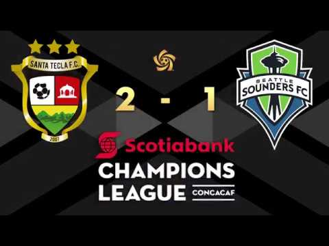 SCCL 2018: SANTA TECLA F.C. vs SEATTLE SOUNDERS FC Highlights