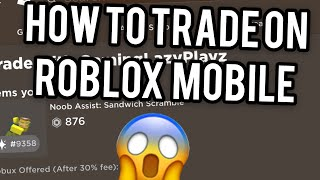 How to TRADE on ROBLOX MOBILE