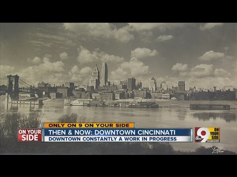 Then & Now: A look at downtown Cincinnati's past