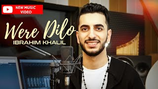 IBRAHIM KHALIL Were Dilo 2019 Official Video