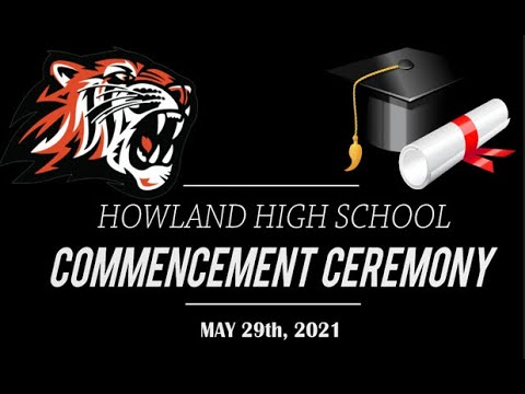 2021 Howland High School Commencement Ceremony