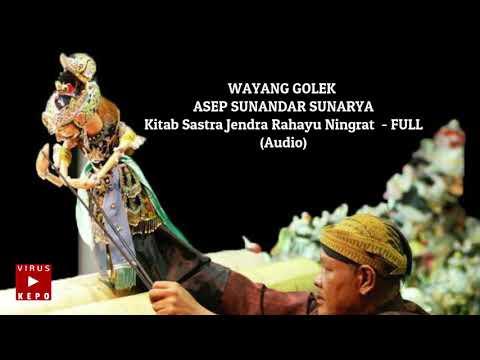 Kitab Sastra Jendra Rahayu Ningrat - FULL (Audio) WAYANG GOLEK  ASEP SUNANDAR SUNARYA