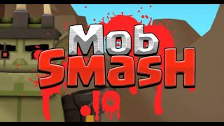 Mobsmash.io Full Gameplay Walkthrough