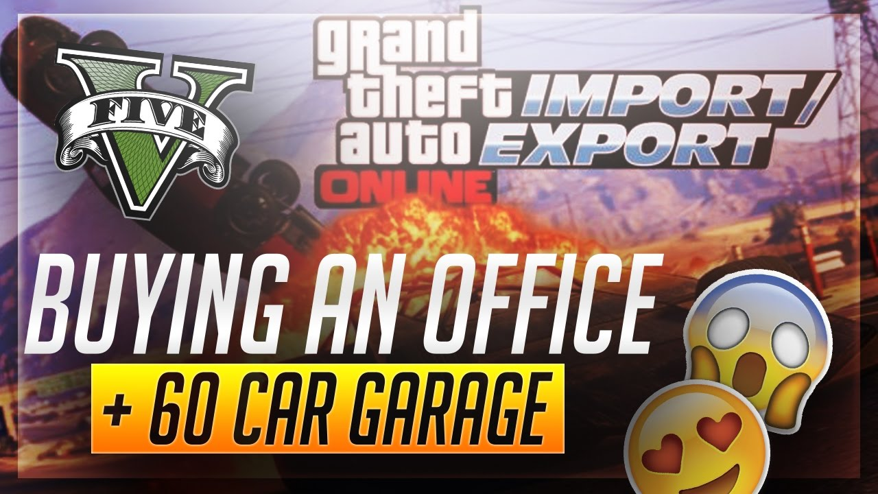 how to buy office garage gta 5