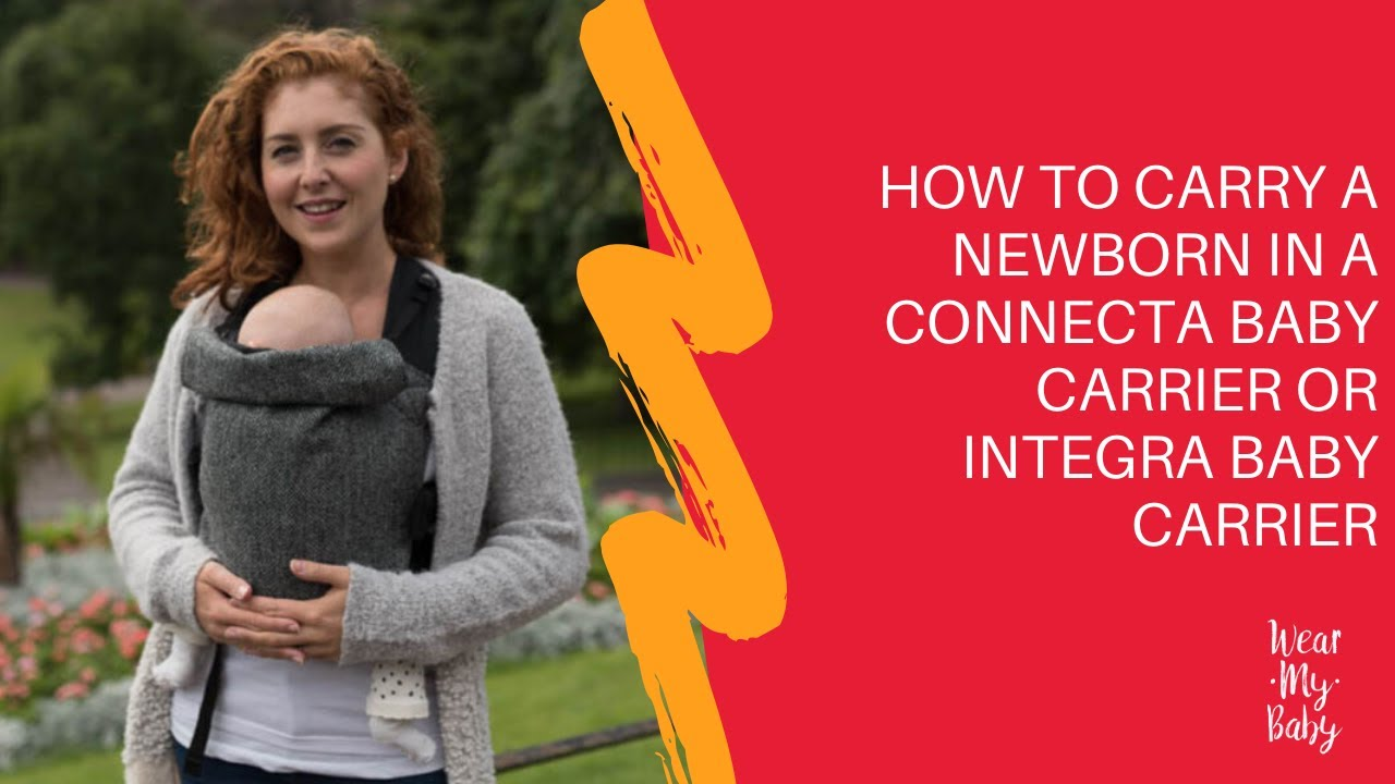 c8577281a55 How to Carry a Newborn Baby in a Connecta Baby Carrier - YouTube