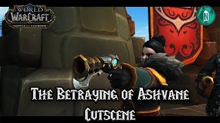 The Betrayal of Lady Ashvane Cutscene - Battle For Azeroth Beta