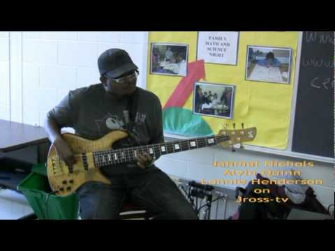 James Ross @ (Bass Players) - Jahmal Nichols, Alvin Quinn, Lonnie Henderson