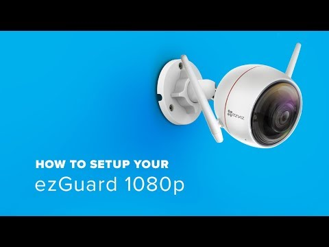 EZVIZ |  How to setup your ezGuard 1080p with Wi-Fi
