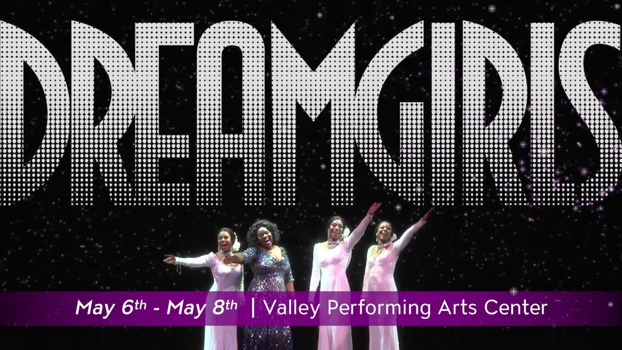 DREAMGIRLS at VPAC | MAY 6TH - 8TH (4 Shows)