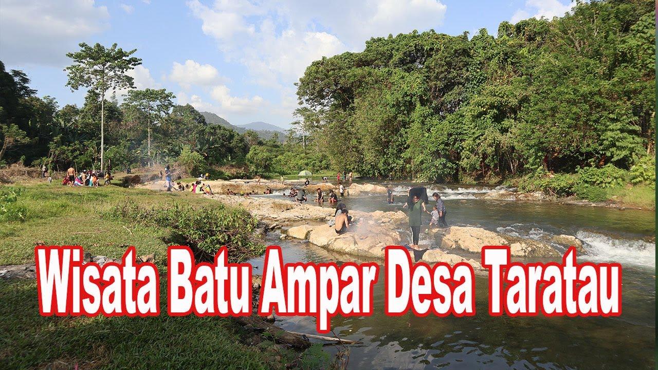Wisata Batu Ampar Desa Taratau Youtube