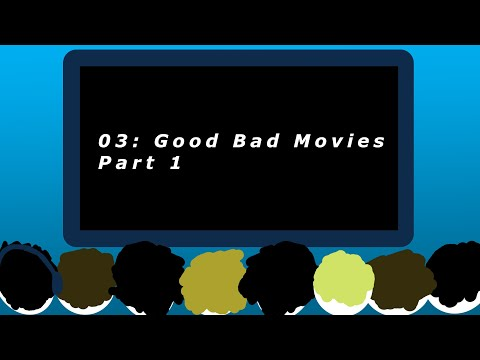 Don't Go Anywhere Podcast - Ep 3 - Good Bad Movies - Part 1