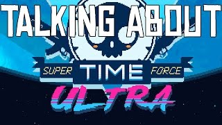 Talking About - Super Time Force Ultra - Review (Xbox 360/Xbox One/PC)