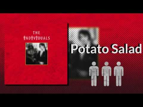 The Individuals - Potato Salad