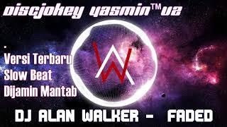 Gambar cover DJ FADED - ALAN WALKER VERSI TERBARU 2018 | SLOW BEAT DJ STENGAH REAGGE