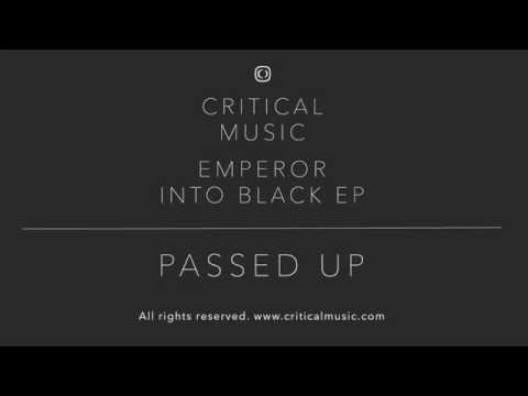 Emperor - Passed Up (Friction D&B Show BBC Radio 1 Exclusive) [CRIT081]