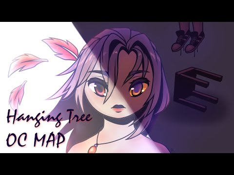 Hanging Tree [COMPLETED OC PMV MAP]