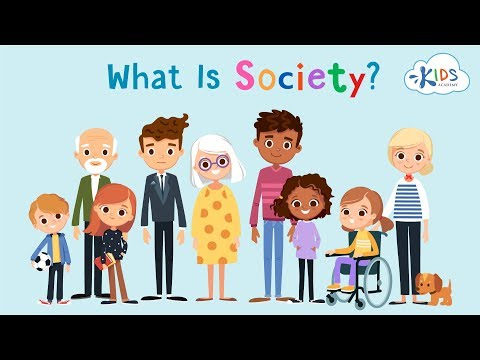 What is society? | Learning Video for Kids About American So