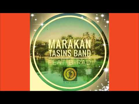 Tasins - Marakan ft B-Rad
