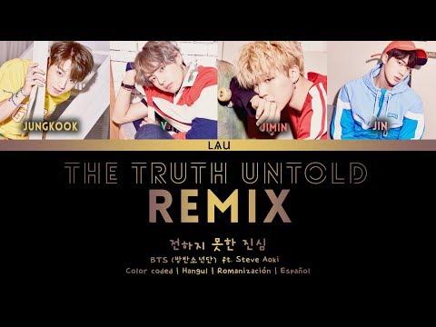 BTS (방탄소년단) - 'The Truth Untold' (REMIX TOMORROWLAND) (Hang | Rom | Esp)