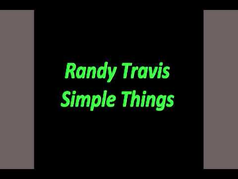 Randy Travis - Simple Things