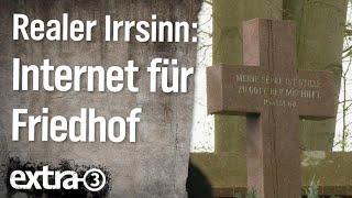 Realer Irrsinn: Schnelles Internet für Friedhof
