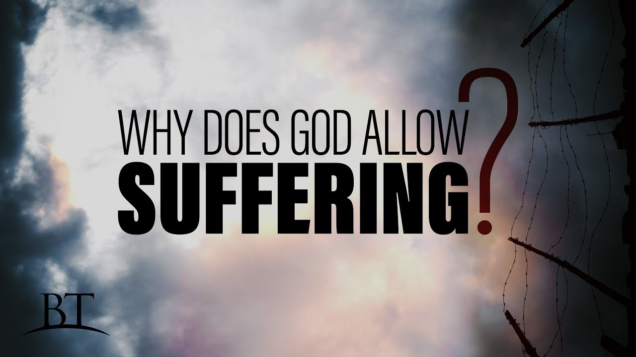 Beyond Today -- Why Does God Allow Suffering? (4K) - YouTube