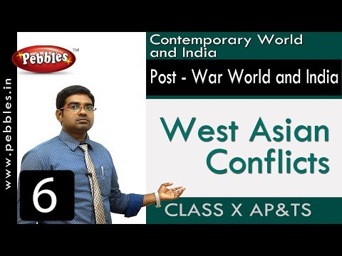 West Asian Conflicts | Post - War World and India | Social Science | Class 10